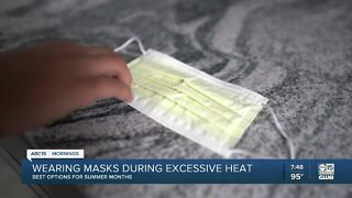 Wearing masks during excessive heat