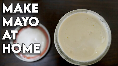 How To: Make Mayo At Home