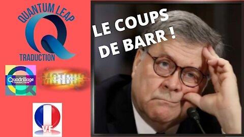 LE COUPS DE BARR !