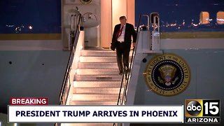 President Trump arrives in Phoenix ahead of scheduled rally Friday
