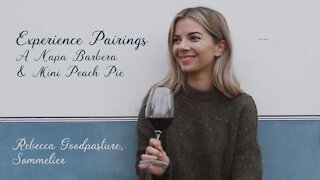 (S5E2) Experience Pairings with Rebecca Goodpasture, Sommelier- A Napa Barbera and a Mini Peach Pie