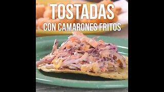 Tostadas with Fried Shrimp