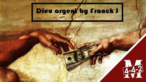 Franck J - Le dieu argent