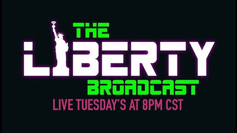 THE LIBERTY BROADCAST EPISODE 006