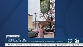 "Mahffey's Pub says ""We're Open Baltimore!"""