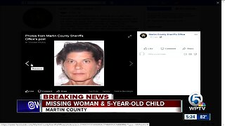 Martin County Sheriff's Office seeks info on missing adult & child