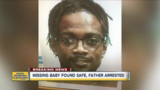 Missing baby found in Cleveland, father arrested