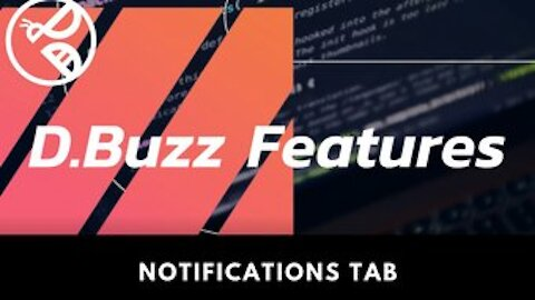 D.Buzz Features: Notification Tab