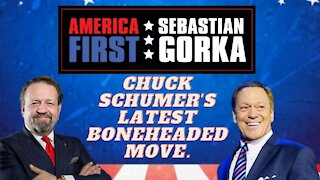 Chuck Schumer's latest boneheaded move. Joe Piscopo with Sebastian Gorka on AMERICA First