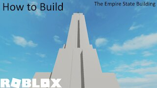 How To Build the Empire State Building in Roblox Studio