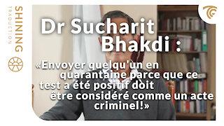 """Dr Sucharit Bhakdi : """"Ce test devrait être détruit immédiatement, dans le monde entier!"""""""