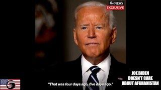 Joe Biden Doesn't Care About Afghanistan
