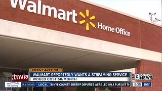 Walmart reportedly wants a streaming service