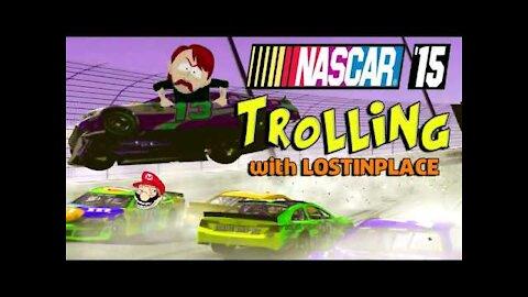 NASCAR TROLLING!!!!