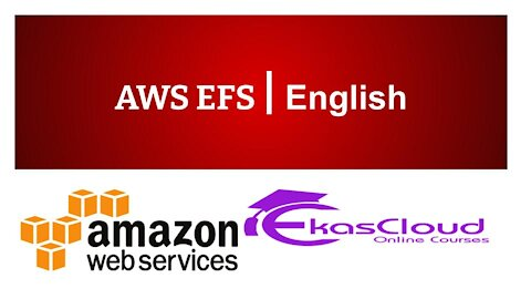 #AWS EFS   Ekascloud   English