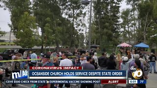 Oceanside church holds service despite state orders