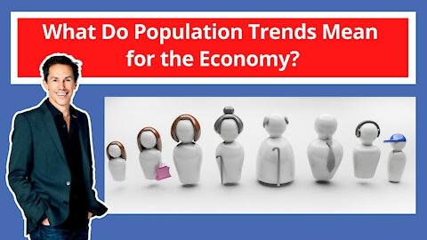 What Do Population Trends Mean for the Economy?