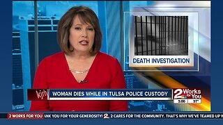 Woman dies while in Tulsa police custody