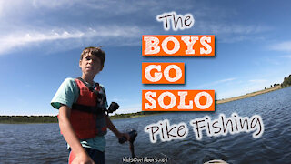 S2:E22 The Boys Go Solo Pike Fishing | Kids Outdoors
