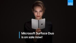 Microsoft Surface Duo is on sale now!