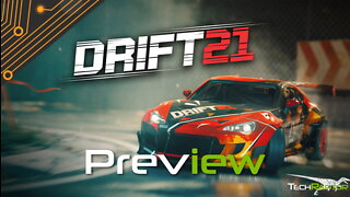 DRIFT21 Is A Must Play Drifting Game   Early Access Preview