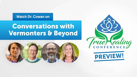 True Healing Conference Preview on Conversations with Vermonters and Beyond