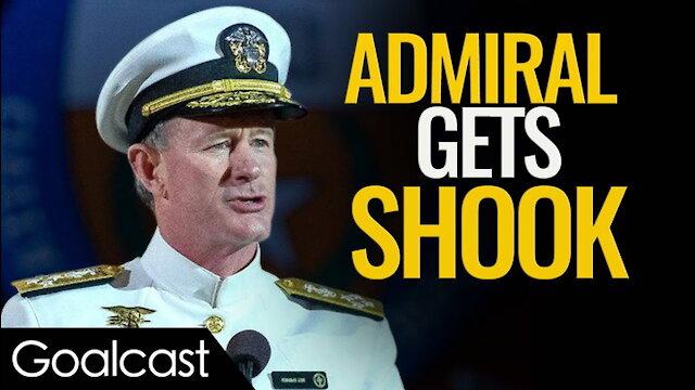 Navy SEAL Veteran Gets Wake Up Call From Worst Fear | Admiral McRaven | Goalcast Speech