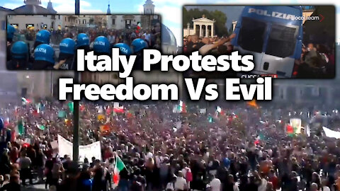 Freedom vs Segregation: HUGE Rome, Italy Protests For Freedom Confronted With Police Brutality