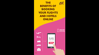 Why Should You Book Your Flights And Hotels Online?