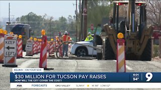 How will Tucson pay for $30 Mil. in raises?