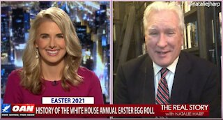 The Real Story - OANN Easter Egg Roll History with Doug Wead