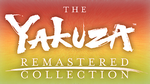 Yakuza: The Remastered Collection Preview by Mr. Extreme
