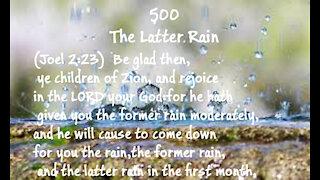 500 - The Latter Rain - David Carrico - 10-1-2021