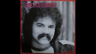 Tom Johnston - Still Feels Good (1981) [Complete Album]