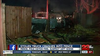 Stolen truck crashes into fence in Bakersfield