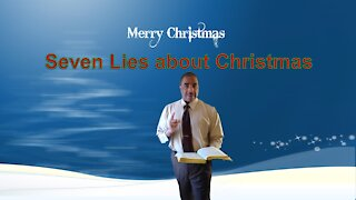 Seven Lies about Christmas