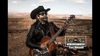 The Desert Sings Ep. 1 | Tom Bennett: Traveling One Man Band