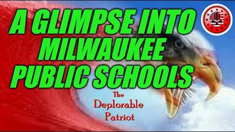 A Glimpse Into Milwaukee Public Schools