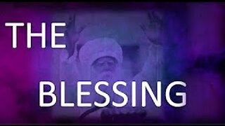 The Blessing Part 5