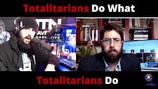 Totalitarians Do What Totalitarians Do