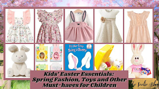 The Teelie Blog   Kids' Easter Essentials: Spring Fashion, Toys and Other Must-haves for Children