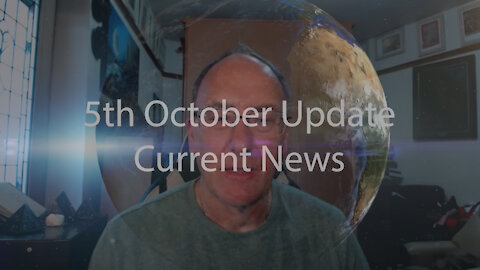 5th October 2021 Update Current News
