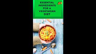 Top 4 Essential Food Ingredients A Vegetarian Diet Must Have *