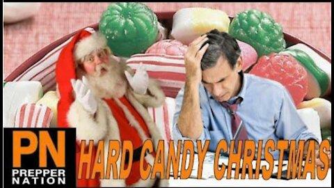 11/10/20 The Upcoming SHTF Hard Candy Christmas