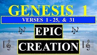 Genesis 1 ( God's Creation ) Verses 1 - 25, & 31 Music, Narration, Text Verses