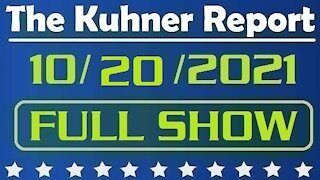 The Kuhner Report 10/20/2021 [FULL SHOW] Southwest Says No to Vaccine Mandates