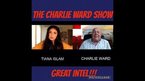 The Charlie Ward Show w/ Tiana Islam