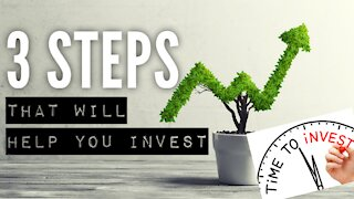 3 Steps That Will Help You Invest