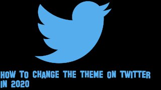 How to change the twitter theme in 2021.