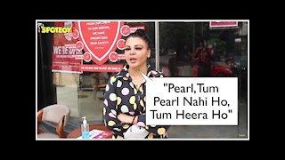 Rakhi Sawant: Pearl,